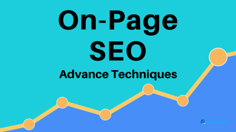 On Page SEO Kya Hai – 20 On-Page SEO Techniques