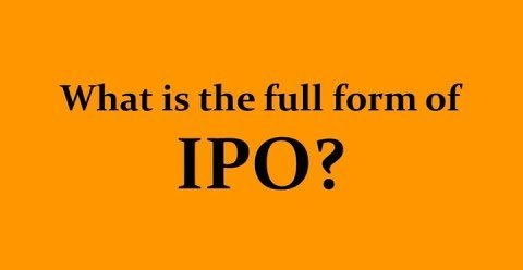 IPO full form
