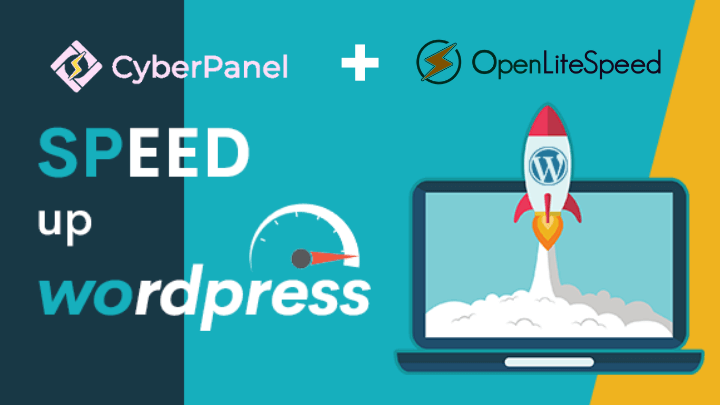 OpenLiteSpeed and CyberPanel